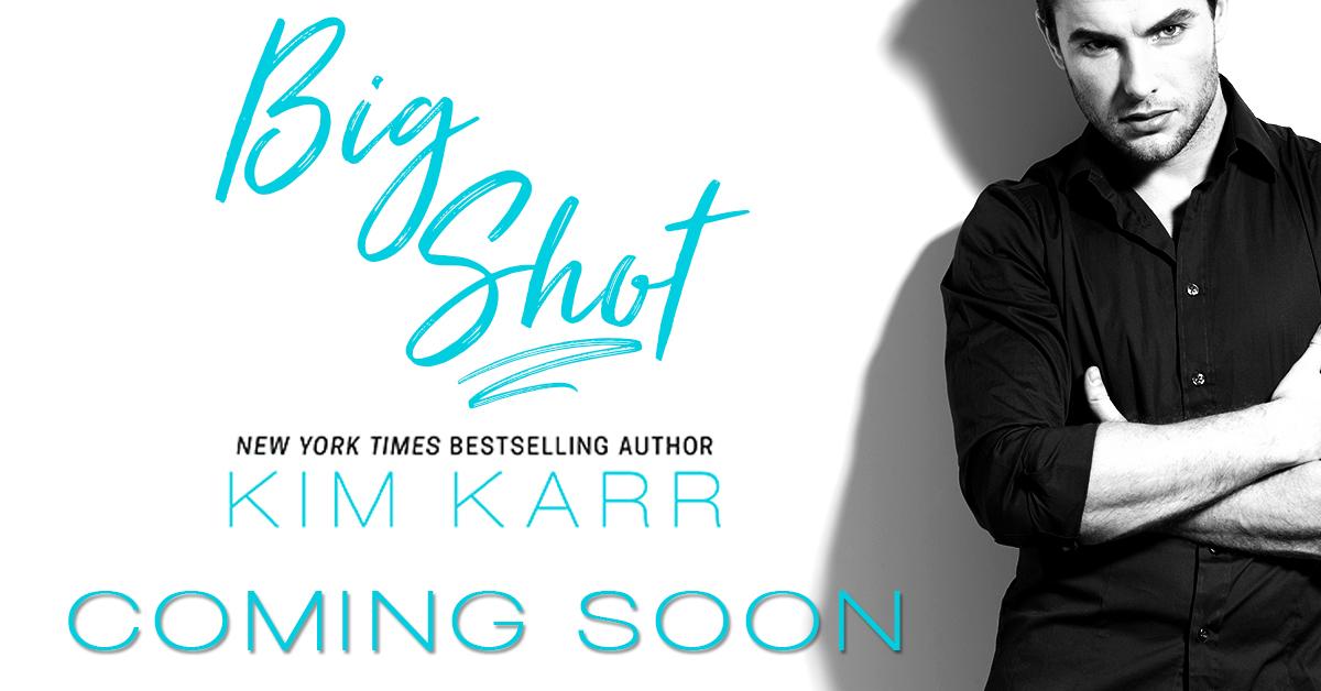 Big Shot Kim Karr Coming Soon