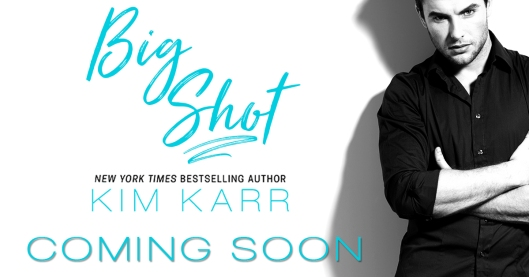 Big Shot Kim Karr Coming Soon