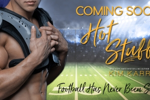 HOT STUFF by Kim Karr Book Trailer Reveal