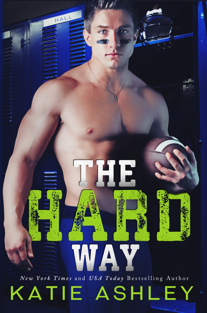 The Hard Way by Katie Ashley Caleb Hall has always been the golden boy of the gridiron. Because of his talent at football, coupled with his father's wealth, he's always gotten his way. But when a night of drunken debauchery lands him in hot water with the college athletic board, neither his influential father nor his charming grin can save him. He finds it a total buzz kill when he is sentenced to community service with troubled youth at an inner-city shelter. But his nightmare is only beginning when his greatest high school regret is the very one in charge of the program, and she has him by the balls in more ways than one.  For Avery Prescott, senior year was a nightmare of epic proportions, and Caleb Hall played the lead villain. After she fled her small town for college in the bright lights of Atlanta, she thought she had escaped the painful memories of her past. She never could have imagined Caleb would waltz through the door of the outreach program she presided over. But Avery has news for Caleb—she isn't the same shy, doormat of a girl she was in high school. Since she holds Caleb's football future in her hands, she's more than ready to make payback a real bitch.  Will they stay in the defensive zone or discover that sometimes life's greatest lessons are learned the hard way?