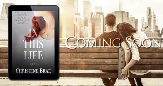 in-this-life-christine-brae-coming-soon