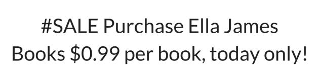 99 Cents Ella James Books Sale