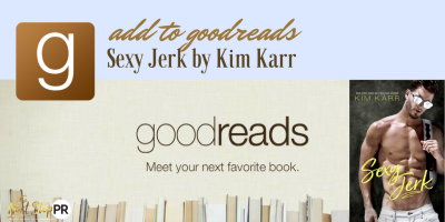 ADD TO GOODREADS SEXY JERK KIM KARR WITH COVER