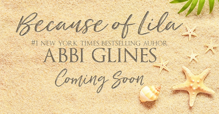 Because of Lila Abbi Glines Coming Soon