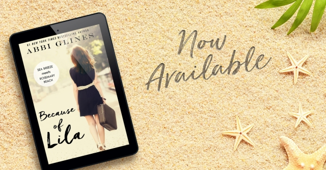Because of Lila Abbi Glines Now Available FB
