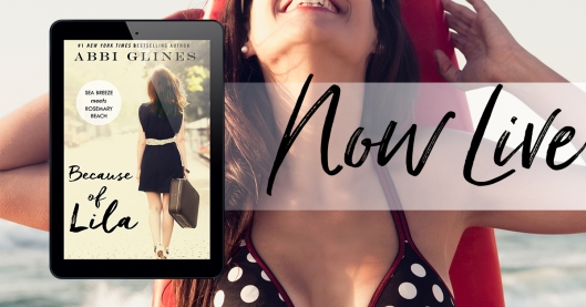 Because of Lila Abbi Glines Now Live FB