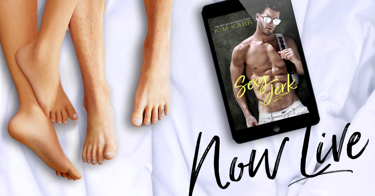 Sexy Jerk by Kim Karr Release Review