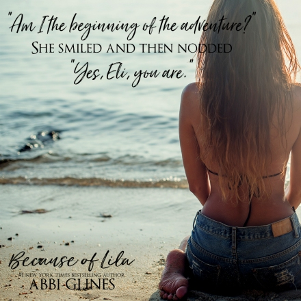 Release Day Because of Lila Abbi Glines Teaser 4