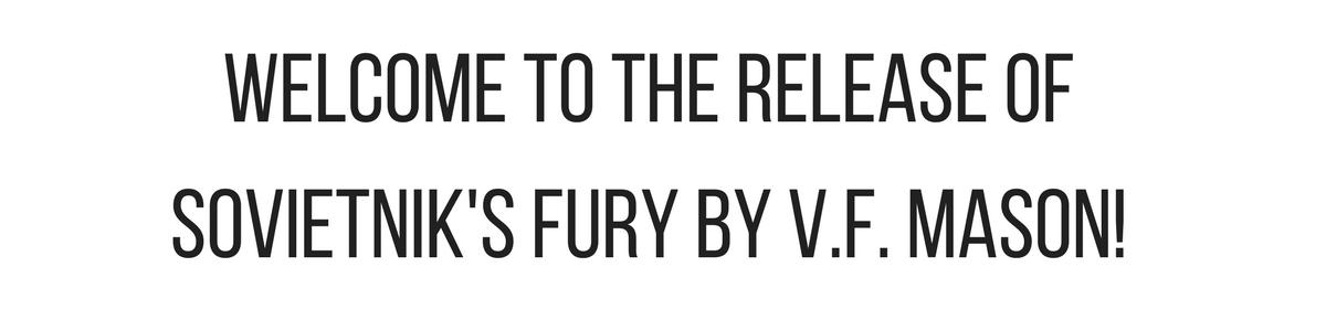 Sovietnik's Fury - Release