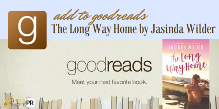 ADD TO GOODREADS- THE LONG WAY HOME JASINDA WILDER COVER
