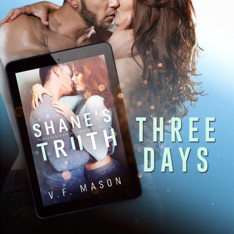 Shanes Truth VF Mason 3 Days