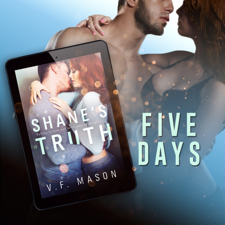 Shanes Truth VF Mason 5 Days