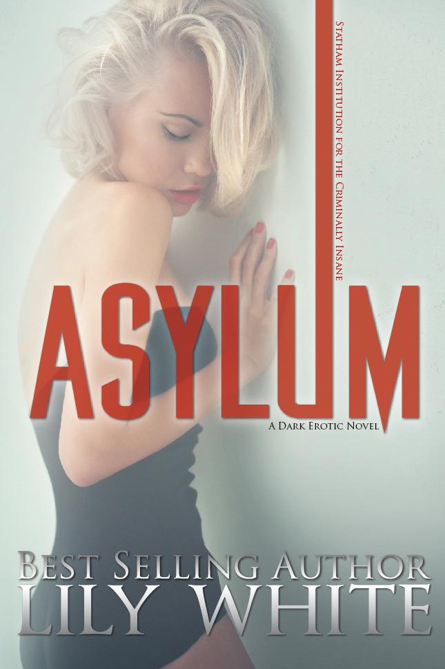 Asylum - Lily White