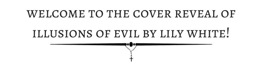ILLUSIONS OF EVIL - CR