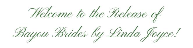 Bayou Brides - release