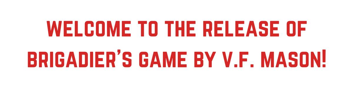 Brigadier's Game - release
