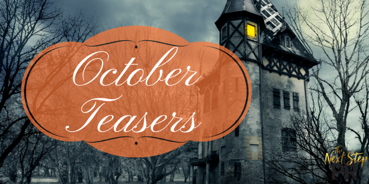 OCTOBER TEASERS