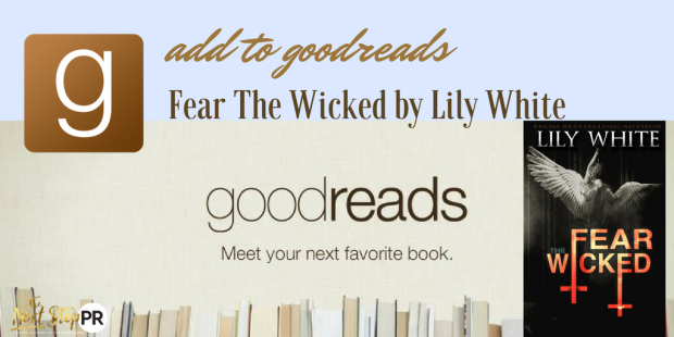 ADD TO GOODREADS_ FEAR THE WICKED BY LILY WHITE(1)