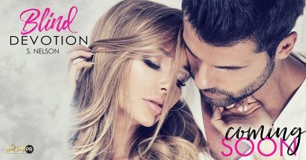 November 28 BLIND DEVOTION S. NELSON FB