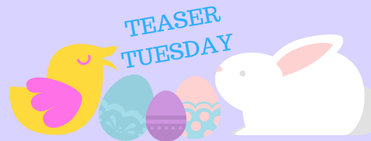 TEASER TUESDAY-3