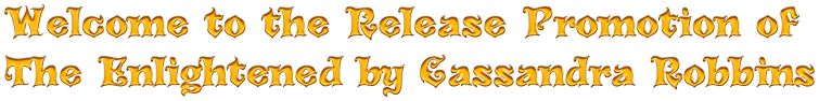Cool Text - Welcome to the Release Promotion of The Enlightened by Cassandra 307100633164277