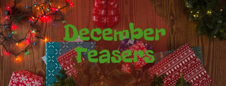 December Teasers-2