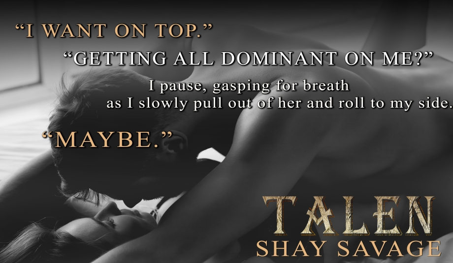 RELEASE DAY | February 26 Talen Teaser Shay Savage