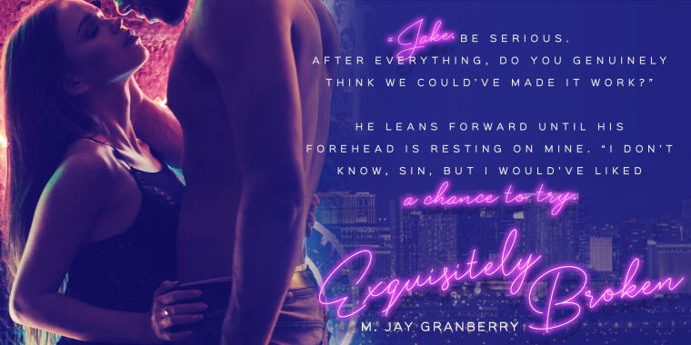 February 19 Exquisitely Broken M JAY GRANBERRY Teaser