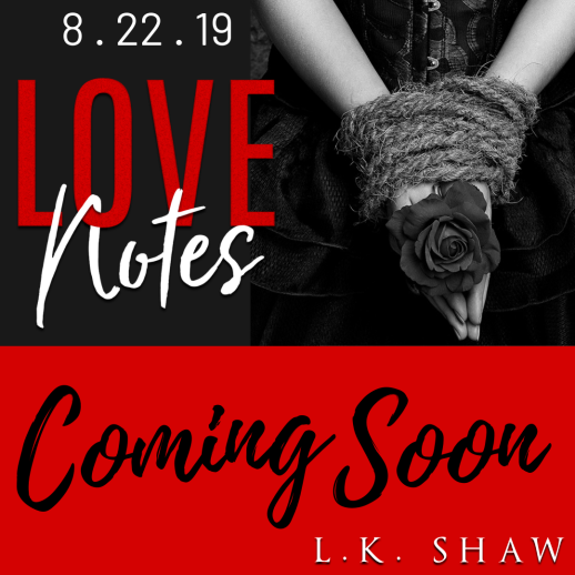 Love Notes Coming Soon
