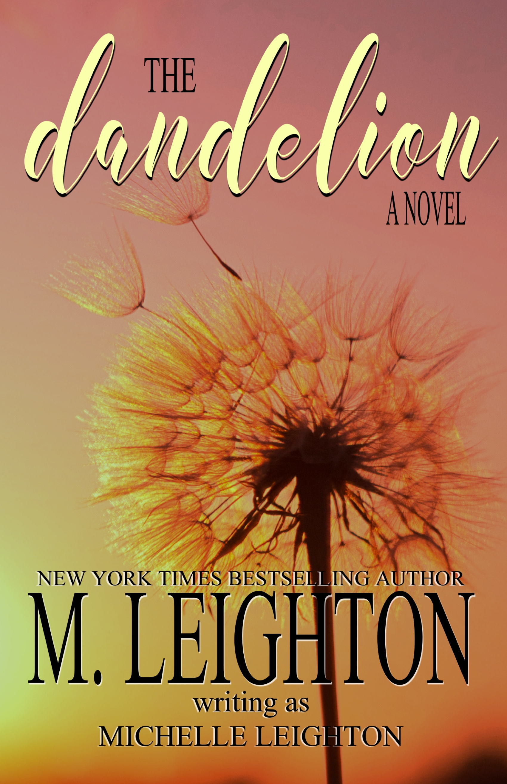 THE DANDELION ebook