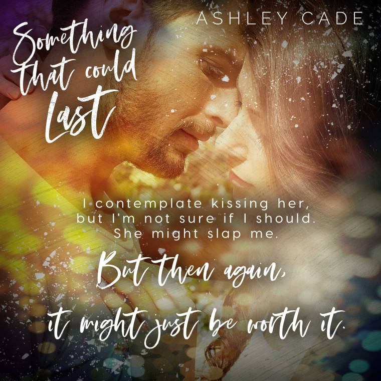 April 29 Something That Could Last Teaser Ashley Cade