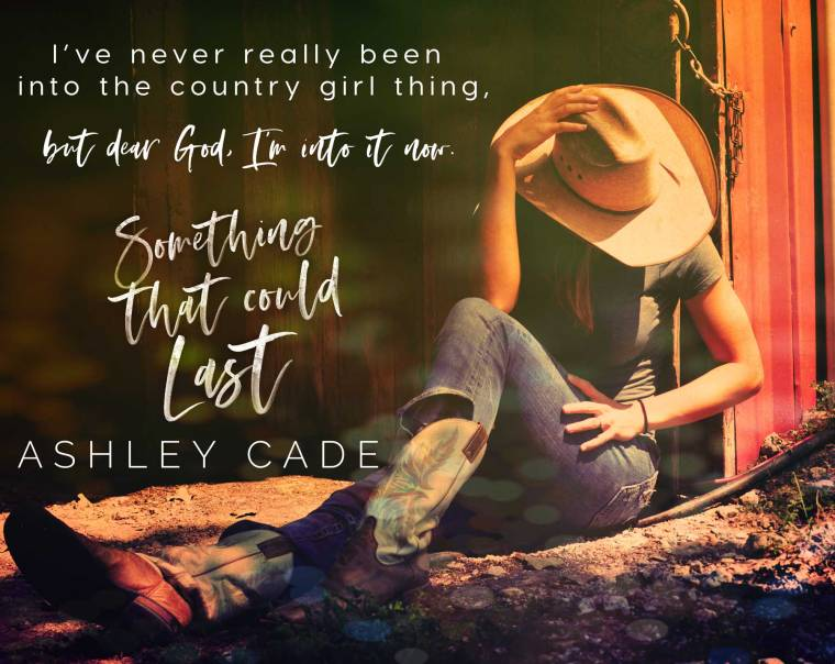 April 8 Something That Could Last Teaser Ashley Cade