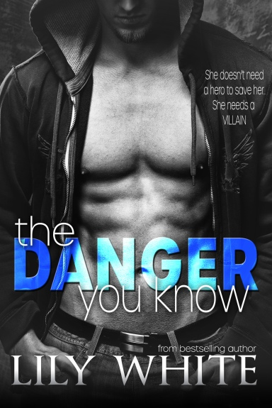 The Danger You Know Cover