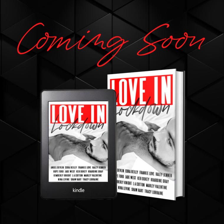 Coming Soon Love In Lockdown