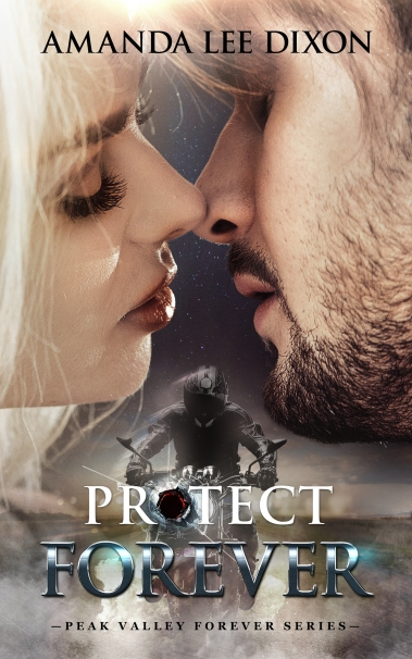 Protect Forever Amanda Lee Dixon eBook Cover