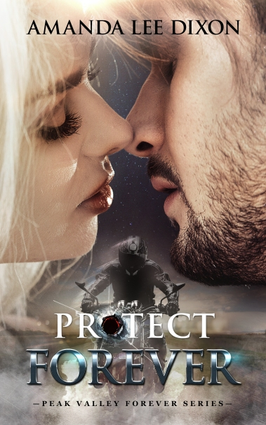 Protect Forever Amanda Lee Dixon eBook Cover